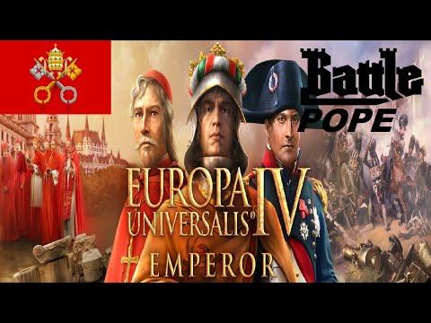 Europa Universalis IV - Papal States (Emperor 1.30) pt 1 |