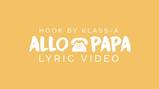 Viper feat. Klass-A - Allo Papa (Lyric Video)