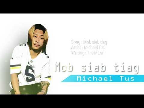 Mob Siab Tiag - Michael Tus (official Audio)