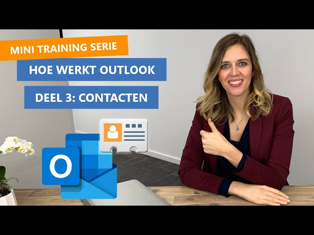 Hoe werkt Outlook Contactpersonen? 📖🧑🤝🧑| Basis training deel 3
