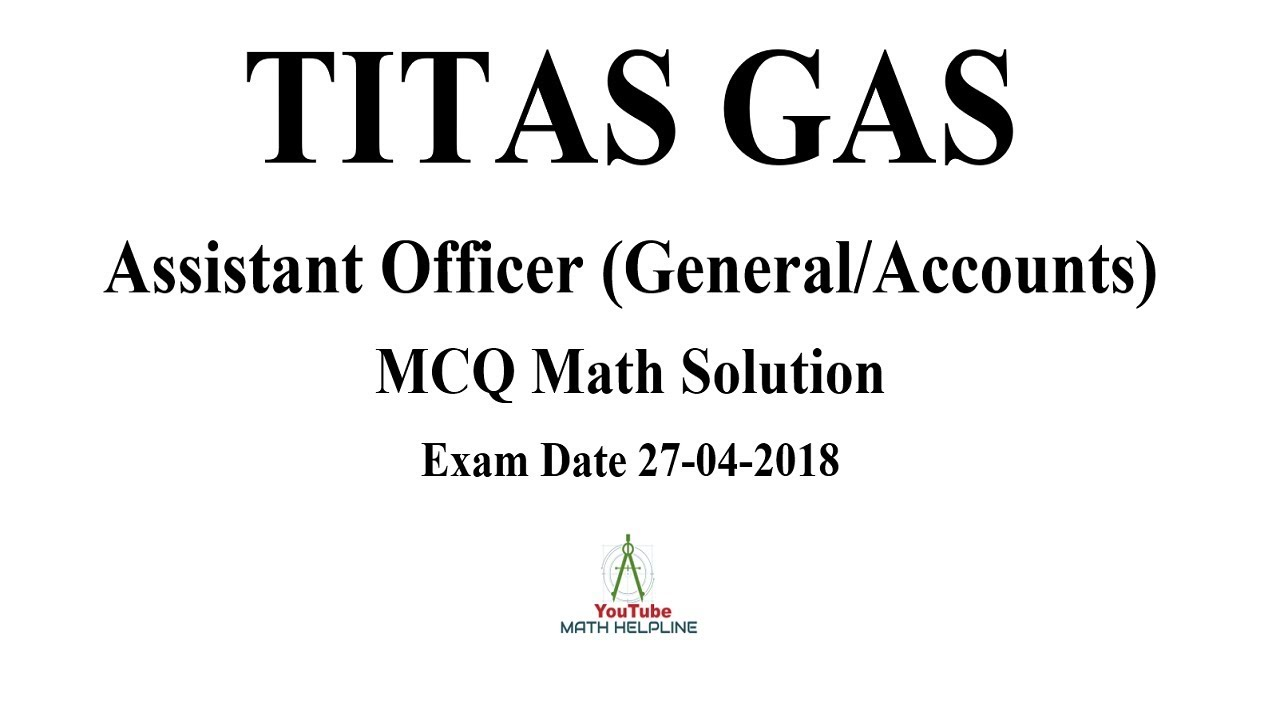 TITAS GAS Assistant Officer (General/Accounts) MCQ Math