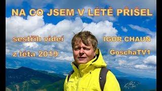 NA CO JSEM V LÉTĚ PŘIŠEL – Igor, 2019 🌎🙏