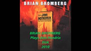 BRIAN BROMBERG   Plays Jimi Hendrix 2010