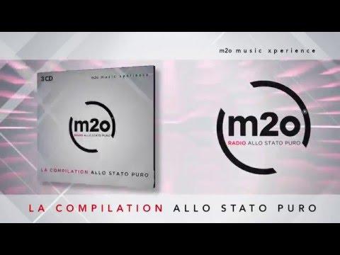 M2O Music Experience - La Compilation allo stato puro