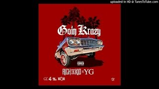 "Rich The Kid ft. YG ""Going Crazy""(Remix)"