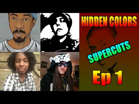 Hidden Colors SuperCut 1 - Activate Your Melanin