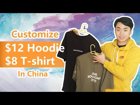 How To Customize Nice Tshirt & Hoodie In China For Lowest Cost