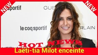 Laëtitia Milot enceinte : Laurent Kérusoré de « Plus belle la vie » la félicite avec