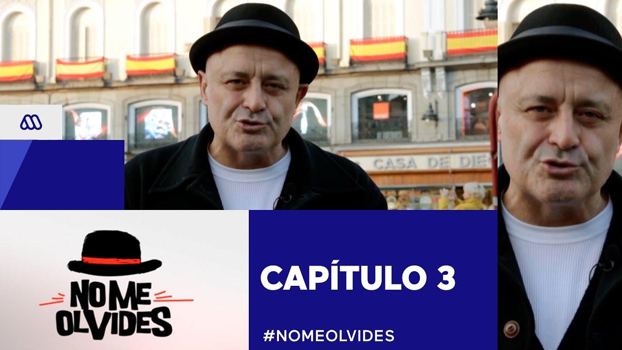 #NoMeOlvides / Capítulo 3 / #Mega