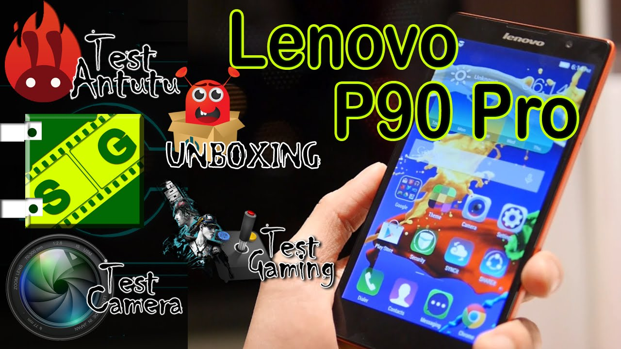 Lenovo P90 Pro $ - Speed Vide - Unboxing + Antutu + Gaming + .