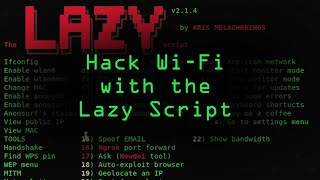How to Hack Wi-Fi & Networks with the Lazy Script Framework
