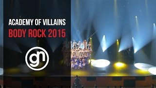 Academy of Villains - Body Rock 2015 (Official 4K) @academyofvillains @geraldnonadoez