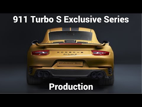 2018 Porsche 911 Turbo S Exclusive Series Production