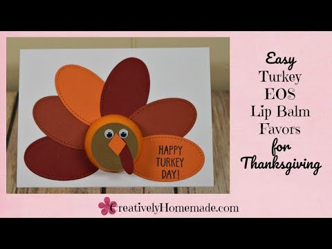 DIY Turkey EOS Lip Balm Favors for Thanksgiving | Easy Thanksgiving Craft!
