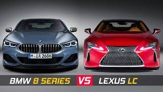 2019 BMW 8 SERIES COUPE VS LEXUS LC COUPE