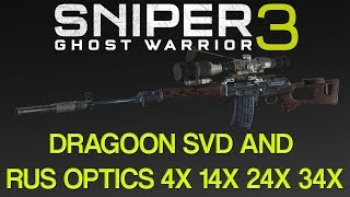 Sniper Ghost Warrior 3 Dragoon SVD Best Sniper Rifle Location Walkthrough Optics 4X 12X 24X 34X