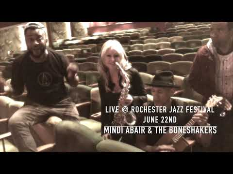 Come see Mindi Abair & The Boneshakers @ Rochester Jazz Festival Rochester, NY June 22nd