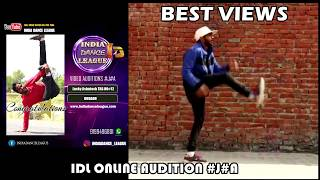 BEST VIEWS ONLINE DANCE AUDITION INDIA DANCE LEAGUE