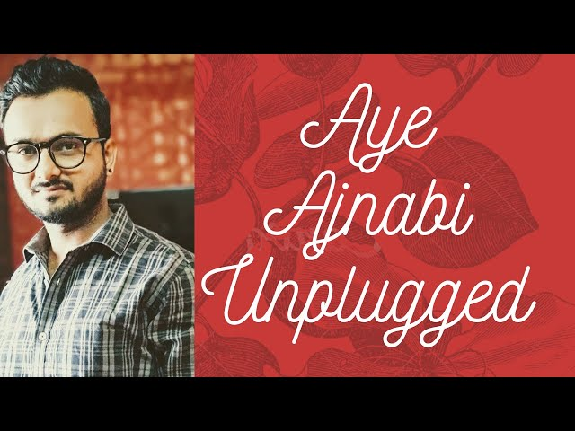 Aye Ajnabi Unplugged   Dil Se   A.R Rehman   Vishwajeet Mishra