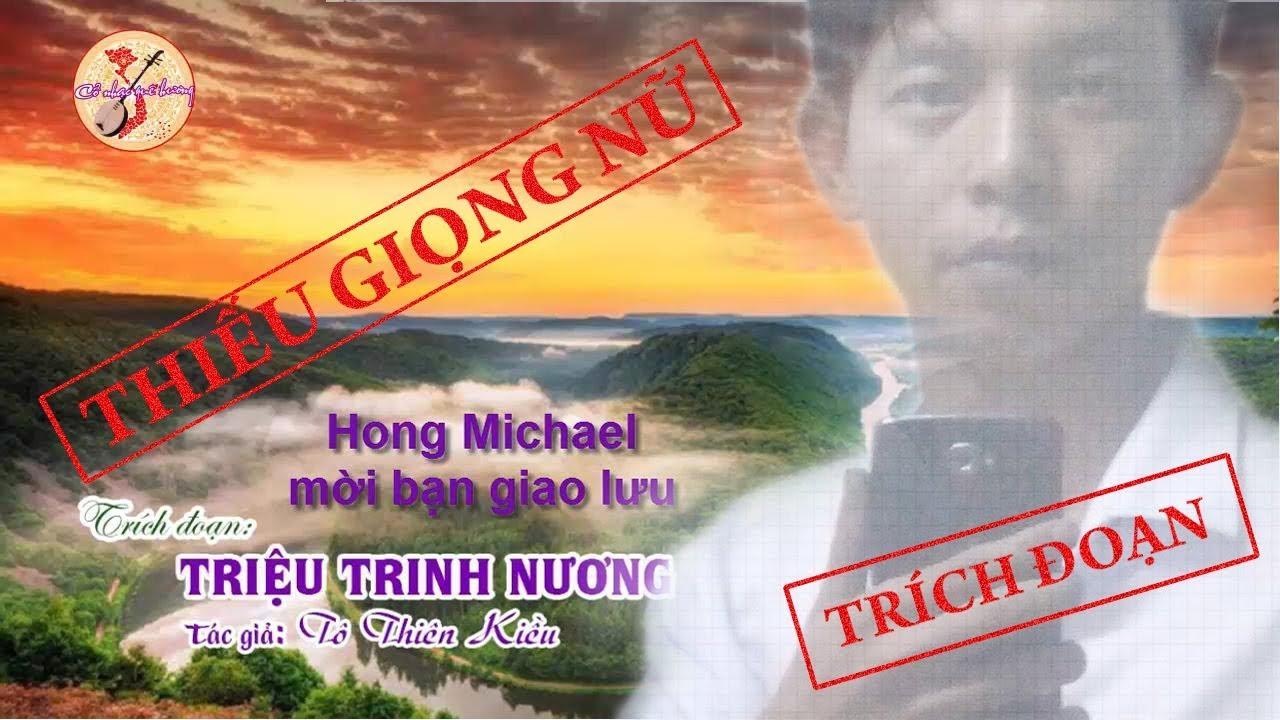 Karaoke TRÍCH ĐOẠN TRIỆU TRINH NƯƠNG | Thiếu đào |Hát với Hong Michael