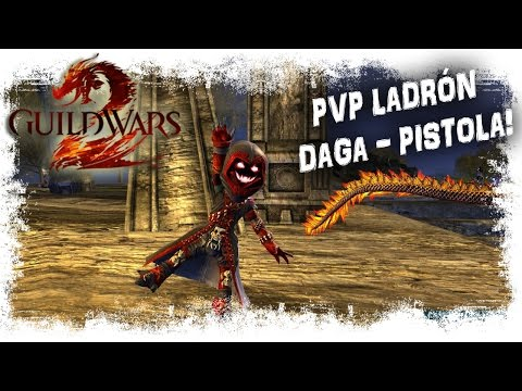 Ladrón Daga/Pistola Epic Arena GuildWars 2 PVP | MMOrpg Free To Play