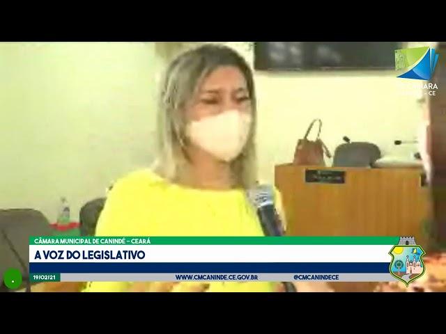 3ª SESSÃO ORDINÁRIA DA CÂMARA MUNICIPAL DE CANINDÉ - 19.02.2021