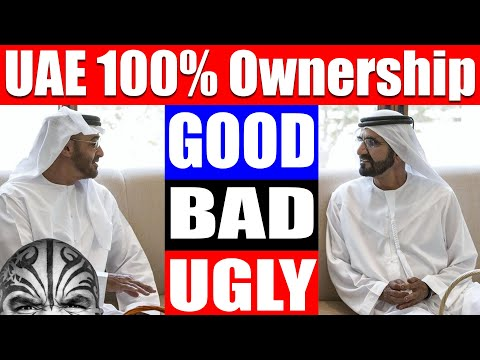 Video #4005 - UAE Allows 100% Foreign Ownership - Here's the Good, Bad & Ugly Side Of This Law