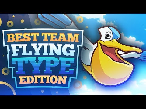 Best Team: Flying Type Edition