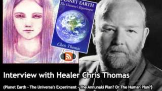 Chris Thomas Interview - 3/5  The Annunaki Plan? Or The Human Plan?