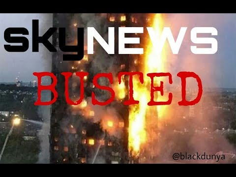 SKY NEWS CAUGHT HIDING THE TRUTH GRENFELL TOWER FIRE