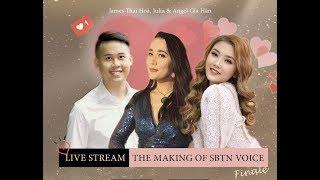 The Making of SBTN VOICE - FINALE   Julia, Angel Gia Hân & James Thái Hoà