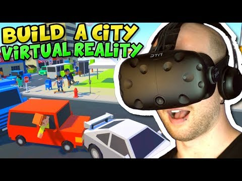 BUILD A CITY in VIRTUAL REALITY! | Tiny Town VR Gameplay - HTC Vive VR