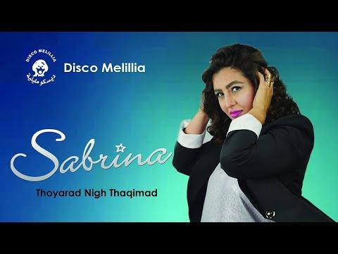 Sabrina - Thoyarad Nigh Thaqimad - Music Rif