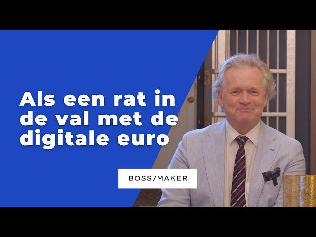 BOSSMAKER: Als een rat in de val met de digitale euro!