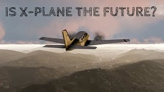 X Plane 11- Is it the Future of Flight Simming?