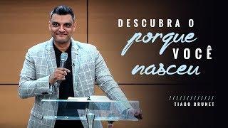 Video Tiago Brunet - Descubra o porque você nasceu download MP3, 3GP, MP4, WEBM, AVI, FLV September 2018