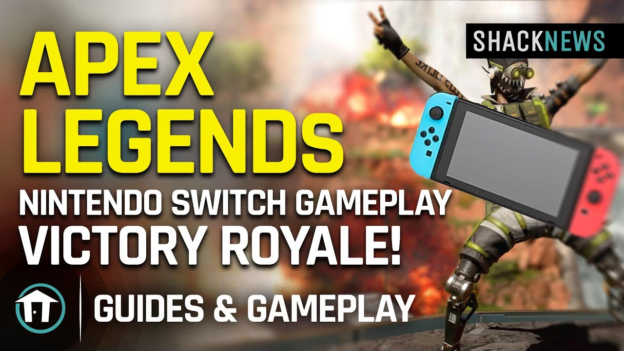 Apex Legends Nintendo Switch Gameplay - VICTORY ROYALE! - Shacknews