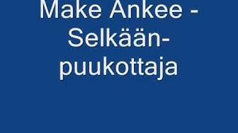 Make Ankee - Selkäänpuukottaja