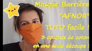 """Tuto FACILE masque barrière type """"AFNOR"""" 3 couches en une seule découpe !"""