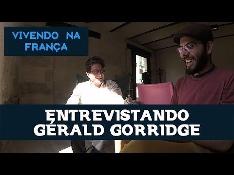 Entrevistando Gerald Gorridge | Vivendo na França
