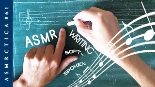 ASMR | Chalkboard handwriting music notes of famous song | Deep voice Soft spoken
