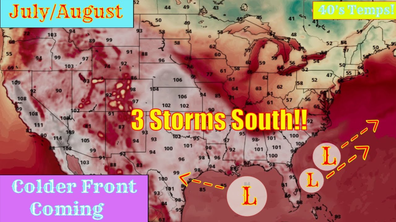 3 Storms Brewing South U.S - July/August Temperatures, Heat wave & Colder Air - The WeatherMan Plus