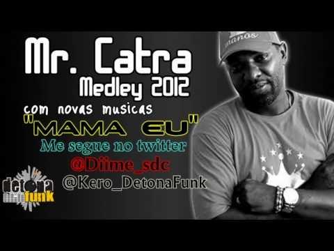 """mr.-catra---medley-2012-""""mama-eu""""-♪"""