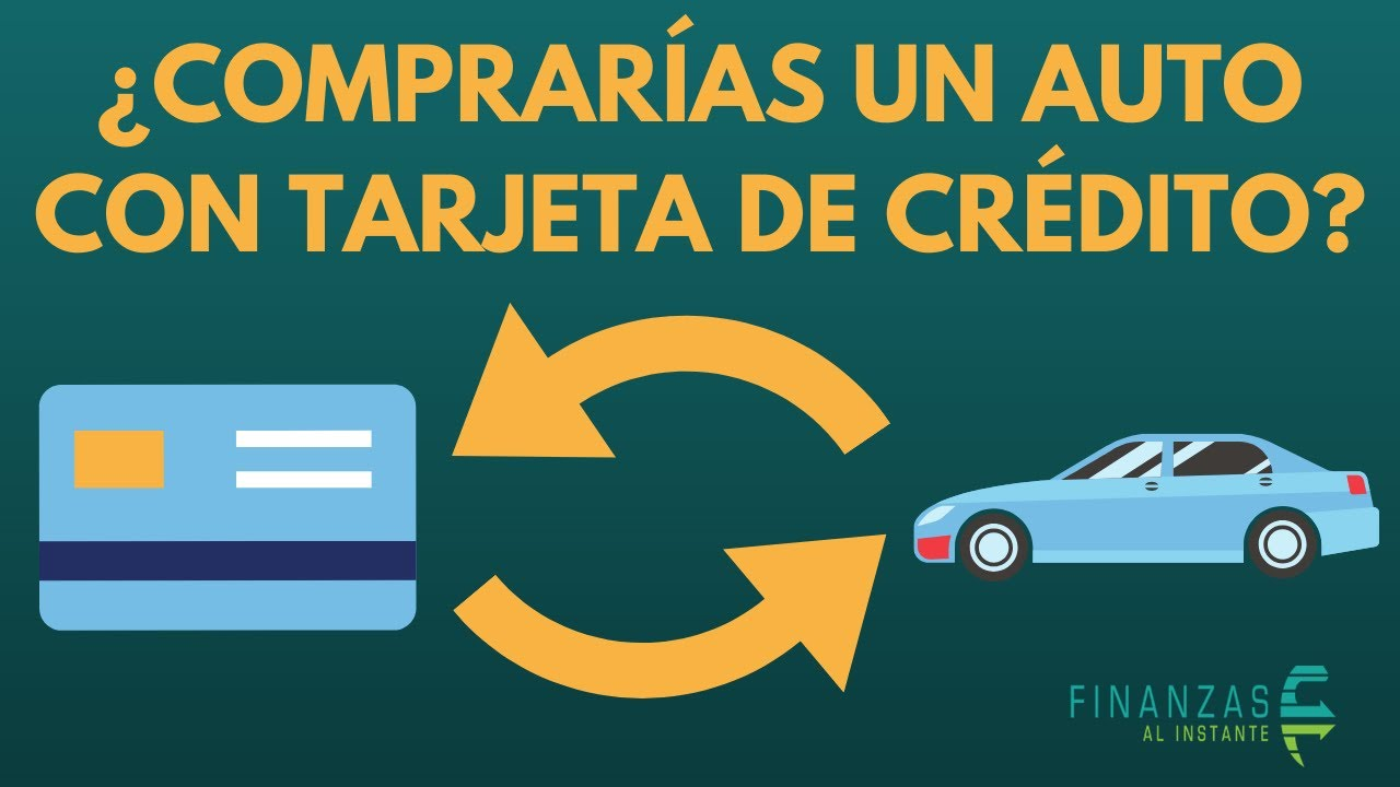 ¿Comprarías un auto con Tarjeta de Crédito?