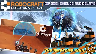Robocraft (EP 236) Shields and Delays