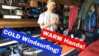 Warm Hands for Cold Windsurfing