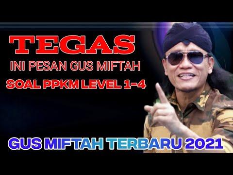 Download GUS MIFTAH TERBARU 2021 - TEGAS INI PESAN GUS MIFTAH DI PPKM LEVEL 1 SAMPAI 4