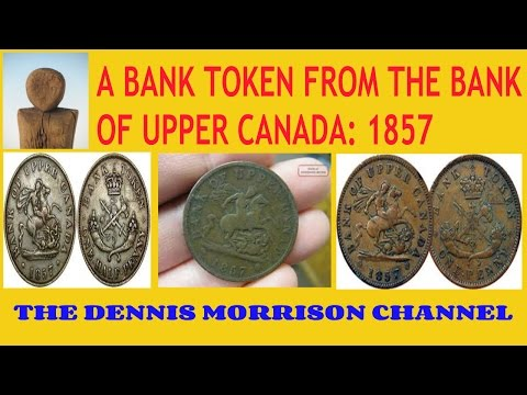 A BANK TOKEN FROM THE BANK OF UPPER CANADA: 1857 - FOUND SAGINAW, MICHIGAN