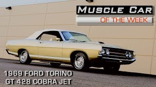1969 Ford Torino GT 428 Cobra Jet 4 Speed Convertible Muscle Car of the Week Episode 221 V8TV