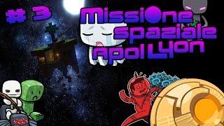Minecraft - Missione Spaziale ApolLyon # 3 : Ho Tante Noci di Cocco...